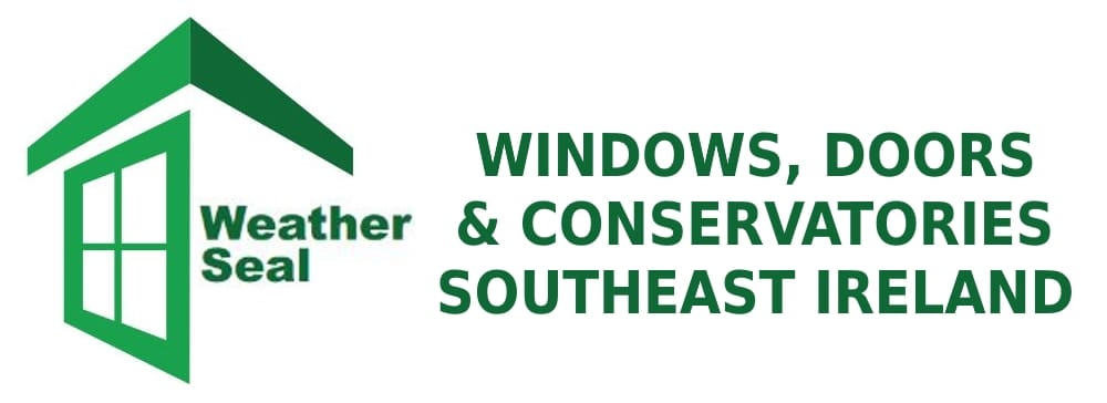 Weatherseal Windows, Doors & Conservatories Southeast Ireland